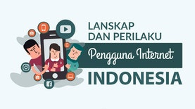 Lanskap dan Perilaku pengguna Internet Indonesia