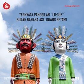 Gambar sampul Sejarah Panggilan ''Lo-Gue'' yang Bukan dari Bahasa Betawi