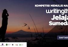Writingthon Jelajahi Sumedang: Ajang Branding Sumedang Berhadiah Puluhan Juta
