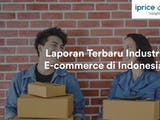 Gambar sampul Laporan Kuartal I 2018 Industri E-commerce Indonesia