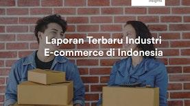 Laporan Kuartal I 2018 Industri E-commerce Indonesia