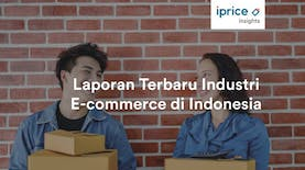 Laporan Kuartal I 2018 Industri E-commerce Indonesia