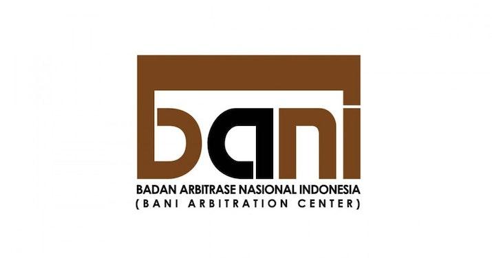 Mengenal Lebih Jauh Badan Arbitrase Nasional Indonesia  (BANI)