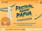 FESTIVAL PUNCAK PAPUA Siap Menyajikan Nuansa dan Interaksi dari Timur Indonesia ke Ibukota
