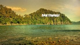 Mengintip Pesona Banyuwangi, The Sunrise of Java