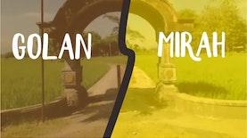 Golan-Mirah, Perpecahan Bermuara Legenda