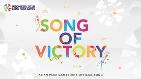 Inilah Official Theme Song Asian Para Games 2018!