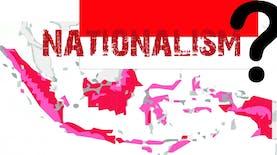 Ketika Nasionalisme Dipertanyakan