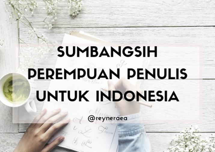 Sumbangsih Perempuan Penulis Untuk Indonesia