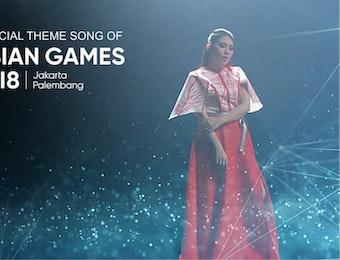 Inilah Official Theme Song Asian Games 2018!