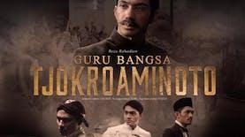 Kini, Film 'Guru Bangsa Tjokroaminoto' Sudah Dapat Dinikmati Masyarakat Dunia