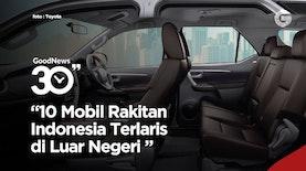 10 Mobil Rakitan Indonesia Terlaris di Luar Negeri