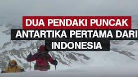 Dua Pendaki Puncak Antartika Pertama dari Indonesia
