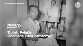 Dullah, Pelukis Fenomenal Pada Zamannya