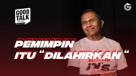GoodTalk | Eps. Dahlan Iskan