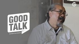GoodTalk   Eps. Djaduk Ferianto