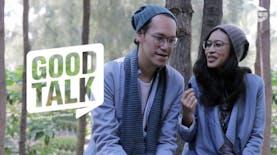 GoodTalk | Eps. Endah N Rhesa