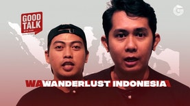 GoodTalk Offline | Eps. Wanderlust Indonesia