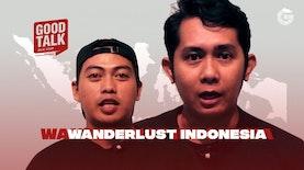 GoodTalk Offline   Eps. Wanderlust Indonesia