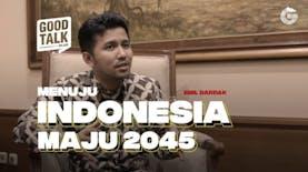 GoodTalk Plus | Eps. Emil Dardak - Wakil Gubernur Jawa Timur