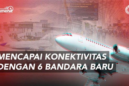 Gambar sampul Indonesia Akan Punya 6 Bandara Baru di tahun 2022
