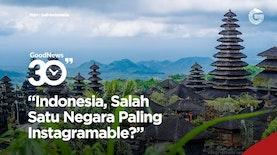 Indonesia di Lima Besar Dunia Negara Paling Instagramable