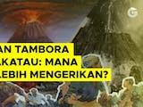 Gambar sampul Letusan Tambora vs Krakatau: Mana yang Lebih Mengerikan?
