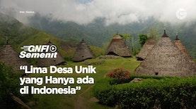 Lima Desa Unik yang Hanya ada di Indonesia
