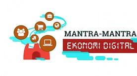 Mantra - Mantra Ekonomi Digital Indonesia