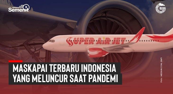 Gambar sampul Maskapai Baru yang Meluncur di Indonesia Saat Pandemi