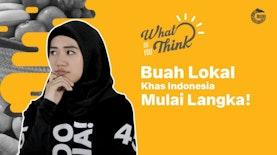 Memenuhi Rak Supermarket dengan Buah Khas Indonesia yang Mulai Langka