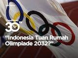 Gambar sampul Olimpiade 2032, Indonesia Siap Jadi Tuan Rumah