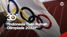 Olimpiade 2032, Indonesia Siap Jadi Tuan Rumah