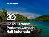 Gambar sampul Pulau Rubiah, Tempat Transit Pertama Jamaah Haji Indonesia