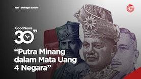 Putra Minang dalam 4 Mata Uang Negara