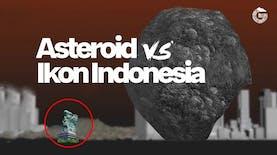 Seberapa Besar Asteroid-Asteroid jika Dibandingkan dengan Beberapa Ikon di Indonesia
