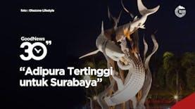 Surabaya Raih Penghargaan Adipura Tertinggi