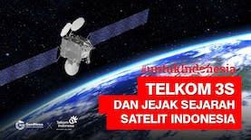 Telkom 3S dan Jejak Sejarah Satelit Indonesia